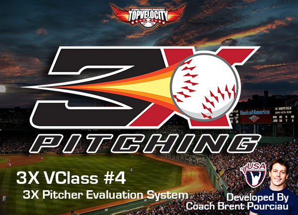3X VClass #4 - 3X Pitcher Evaluation System